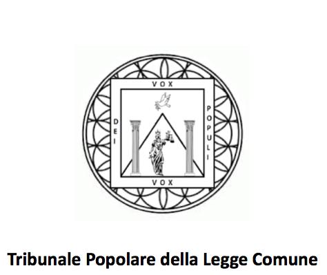 Oggi è nato il sito del Tribunale Popolare della Legge Naturale e Comune.